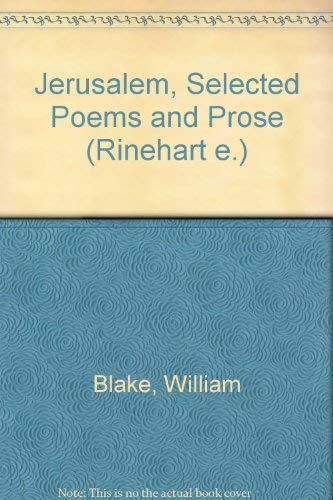 Jerusalem, selected poems, and prose (Rinehart editions,: Blake, William