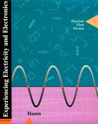 9780030766916: Experiencing Electricity and Electronics: Electron Flow Version