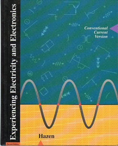 9780030766923: Experiencing Electricity and Electronics: Conventional Current Version