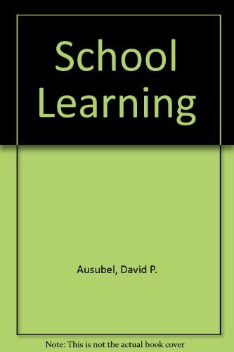 9780030767050: School learning;: An introduction to educational psychology