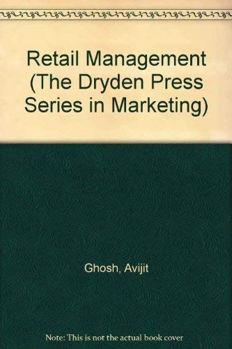 9780030767494: Retail Management (The Dryden Press Series in Marketing)