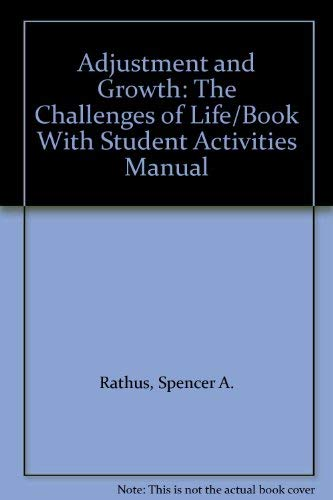 9780030767579: Adjustment and Growth: The Challenges of Life/Book With Student Activities Manual