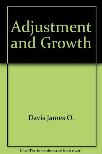 9780030767586: Adjustment and Growth