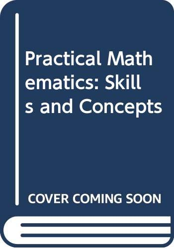 9780030767883: Practical Mathematics: Skills and Concepts