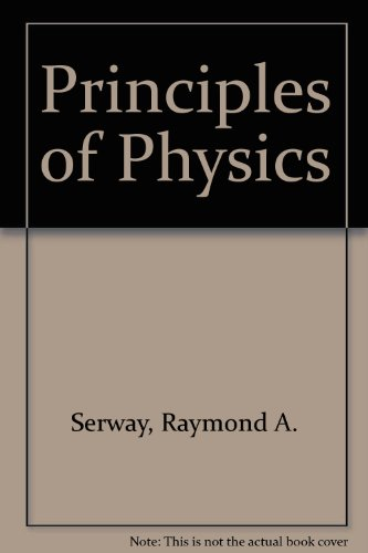 Raymond a serway used books rare books and new books page 2 principles of physics 9780030767968 by raymond a serway fandeluxe Images