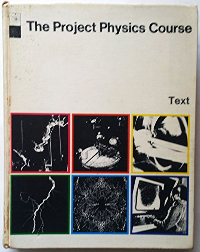 9780030768156: The project physics course;: Text