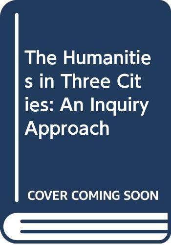 The Humanities in Three Cities: An Inquiry: Edwin Fenton and