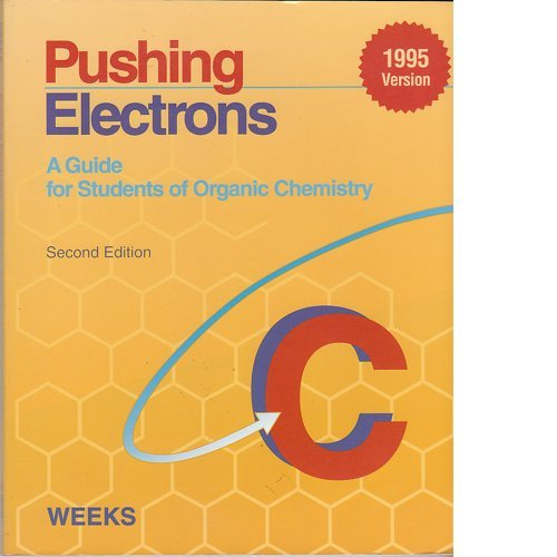 9780030768422: Pushing Electrons: A Guide for Students of Organic Chemistry