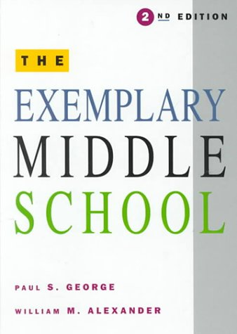 9780030768446: The Exemplary Middle School