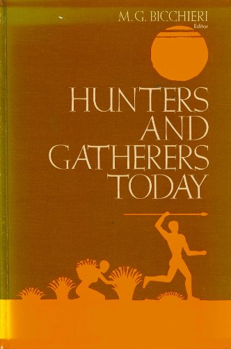 9780030768651: Hunters and Gatherers Today