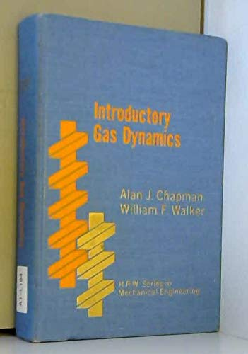 9780030770357: Introduction to Gas Dynamics (Holt, Rinehart and Winston series in mechanical engineering)