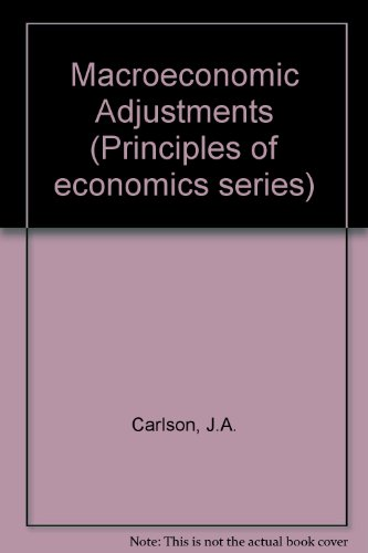 Macroeconomic adjustments (Principles of economics series): Carlson, John A