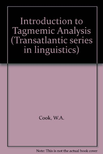9780030771156: Introduction to Tagmemic Analysis (Transatlantic series in linguistics)