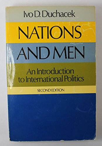9780030771958: Nations and Men: Introduction to International Politics