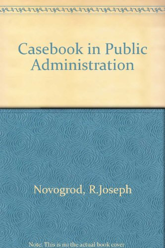 9780030772559: Casebook in Public Administration