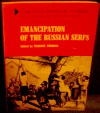 9780030773600: Emancipation of the Russian Serfs (European Problems Study)