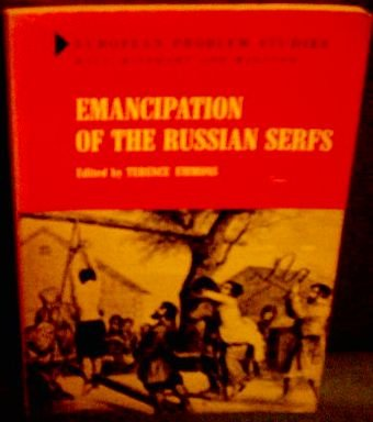 9780030773600: Emancipation of the Russian Serfs (European Problem Studies)