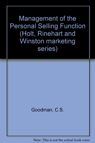 Management of the personal selling function (Holt,: C.S. Goodman