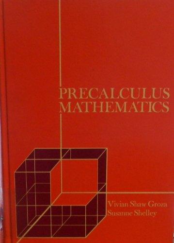 9780030776700: Precalculus Mathematics