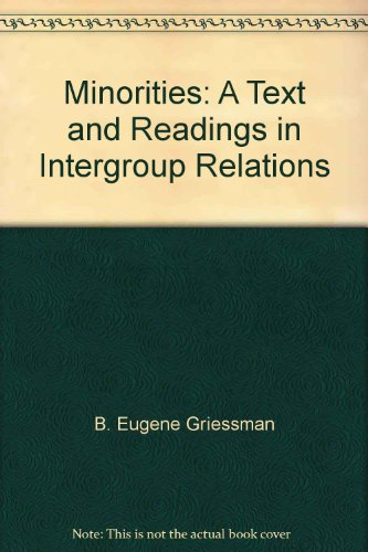 9780030776755: Minorities: A text with readings in intergroup relations