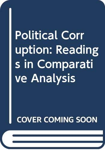 9780030778155: Political Corruption: Readings in Comparative Analysis