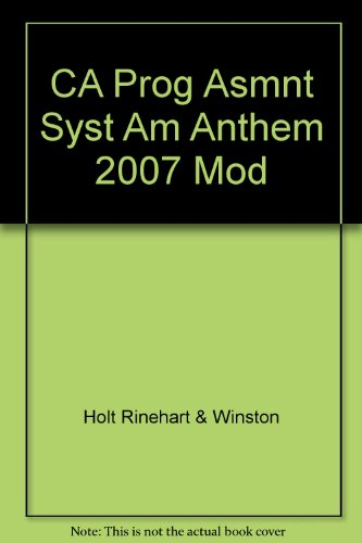 9780030778827: CA Prog Asmnt Syst Am Anthem 2007 Mod