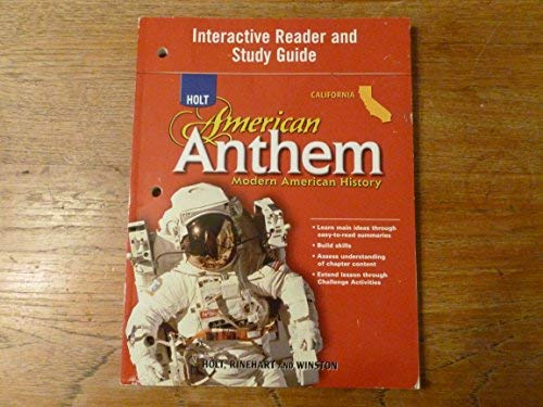 9780030778834: Holt American Anthem California: Interactive Reader Study Guide Grades 9-12 Modern American History