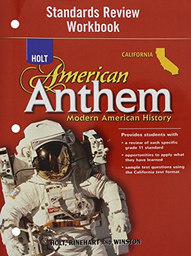9780030778865: Holt American Anthem California: Standard Review Workbook Grades 9-12 Modern American History