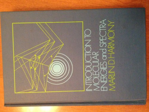 9780030779152: Introduction to Molecular Energies and Spectra
