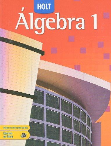 9780030779473: Holt Algebra 1 Spanish