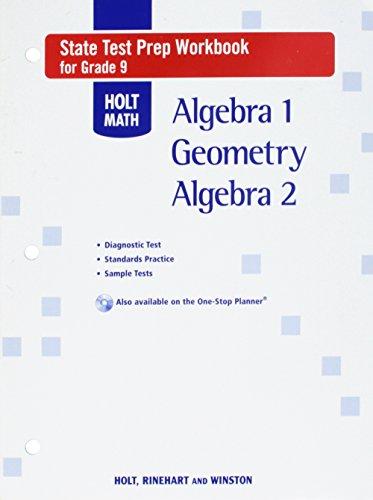 9780030779480: Holt Math State Test Prep Workbook, Grade 9: Algebra 1 / Geometry / Algebra 2 (Holt Algebra 1)