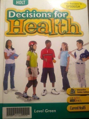 9780030779695: Holt Decisions for Health: Teacher Edition Level Green 2007