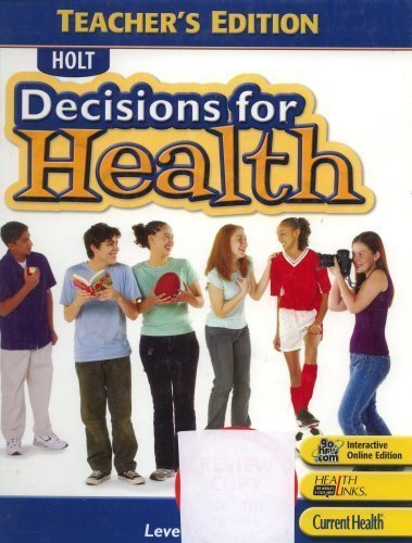 9780030779725: Holt Decisions for Health: Teacher Edition Level Blue 2007