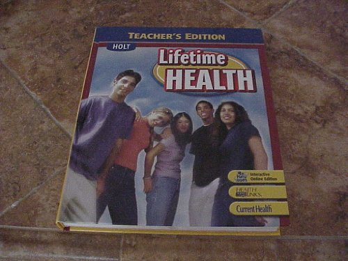 9780030779732: Holt Lifetime Health: Teacher's Edition