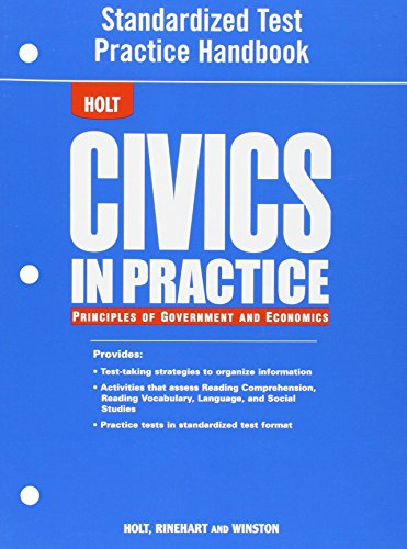 9780030779916: Civics in Practice: Principles of Government and Economics: Standardized Test Practice Handbook
