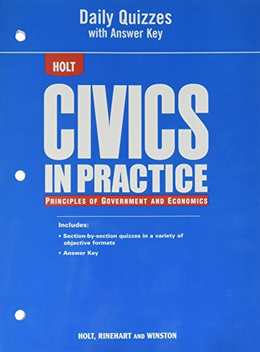 9780030779978: Civics in Practice: Principles of Government and Economics: Daily Quizzes with Answer Key