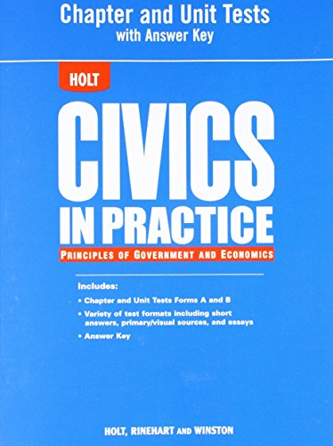 9780030779985: Civics in Practice: Principles of Government and Economics: Chapter and Unit Tests