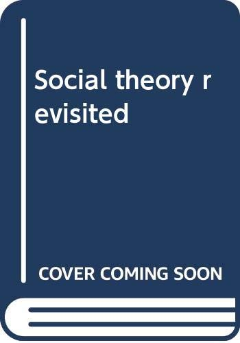 Social Theory Revisited: Clinton J. Jesser