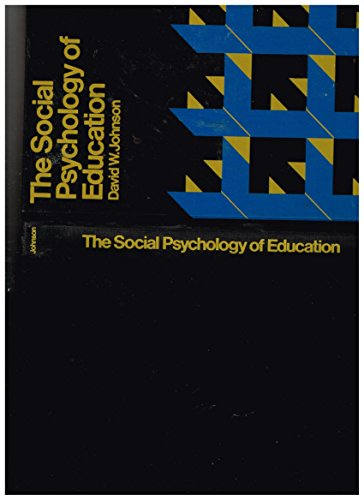 9780030780400: The social psychology of education