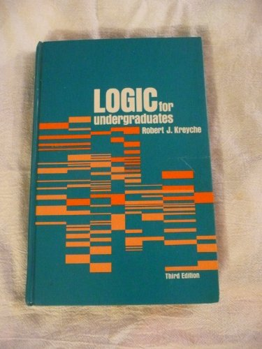 9780030780950: Logic for Undergraduates