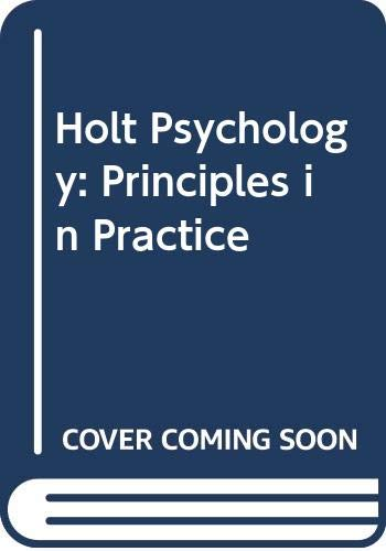 9780030781322: Holt Psychology: Principles in Practice