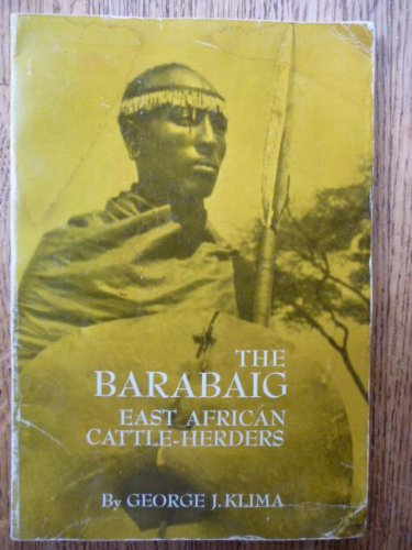 Barabaig : East African Cattle Herders (Case Studies in Cultural Anthropology)