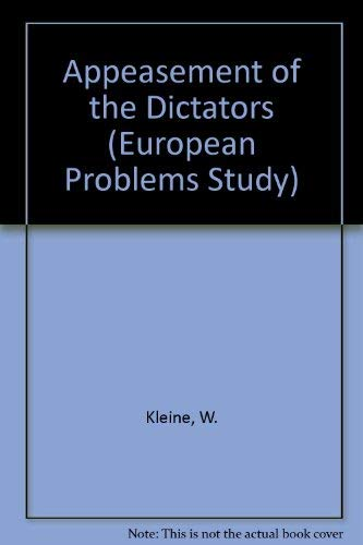 9780030781452: Appeasement of the Dictators (European Problems Study)
