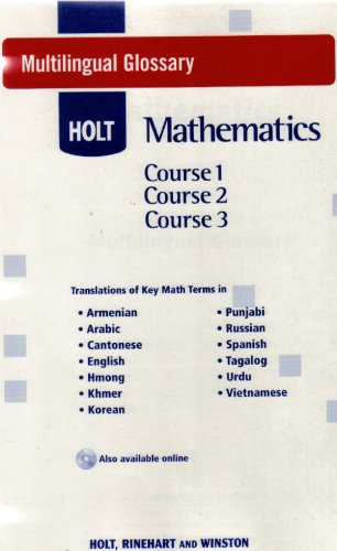 Holt McDougal Mathematics: Multilingual Glossary Courses 1-3: HOLT, RINEHART AND