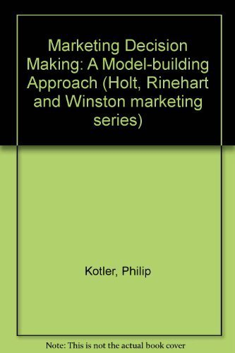 9780030781650: Marketing Decision Making: A Model-building Approach (Holt, Rinehart and Winston marketing series)