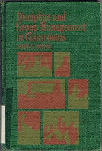 9780030782107: Discipline and Group Management in Classrooms