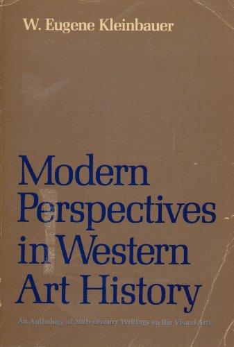 Modern Perspectives in Western Art History: An: Walter Eugene Kleinbauer