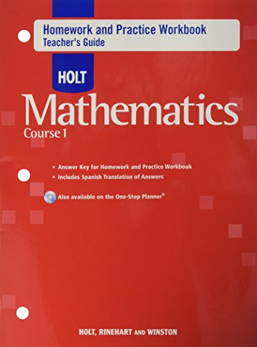 Holt Mathematics: Teacher Homework Practice Workbook Course: HOLT, RINEHART AND