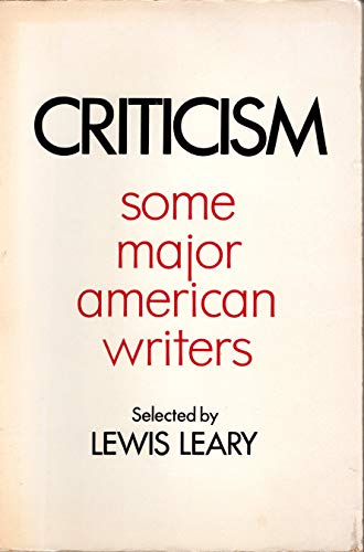 Criticism; Some Major American Writers: Leary, Lewis Gaston