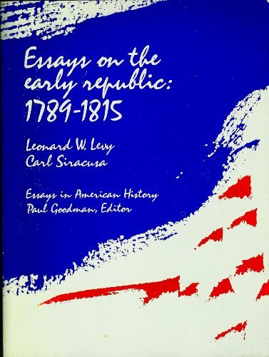 9780030783654: Essays on the early republic: 1789-1815, (Essays in American history)